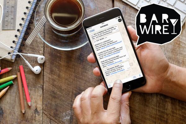 'Barwire' - neuer Whatsapp-Newsticker für Bar- und Gastronomieszene